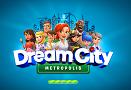 《Dream City:Metropolis(梦幻城市:大都会)》试玩:打造只属于你的专属城市!